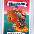 "2017 GARBAGE PAIL KIDS TRUMPOCRACY 1ST 100 DAYS ""DROWNING DONALD"" WACKY PACKAGES"