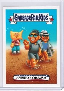 """2017 WACKY PACKAGES/GPK TRUMPOCRACY THE 1ST 100 DAYS """"ON BREAK OBAMA"""" IN STOCK"""