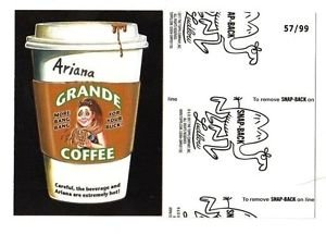 """2017 Wacky Packages 50th Anniversary BLACK LUDLOW """"ARIANA GRANDE COFFEE"""" 57/99"""