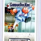"2016 GARBAGE PAIL KIDS disg-RACE ""KICKED-OUT CHRISTIE"" #81 LIMITED EDITION"
