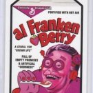 "2017 WACKY PACKAGES/GPK TRUMPOCRACY 1ST 100 DAYS ""Al FRANKEN BERRY"" LIMITED ED."
