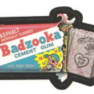 "WACKY PACKAGES 1991 SERIES ""BADZOOKA"" #2  STICKER CARD"