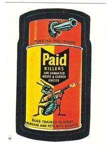 """1986 WACKY PACKAGES ALBUM SERIES STICKER """"PAID KILLERS"""" #56 ONLY 99 CENTS"""