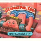 "1987 GARBAGE PAIL KIDS ORIGINAL 9TH SERIES ""HALF-BAKED BETTY"" #340a STICKER CARD"