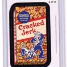 "2012 WACKY PACKAGES ALL NEW SERIES 9 {ANS9} ""CRACKED JERK"" #2 MAGNET"