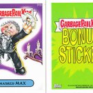 "2014 GARBAGE PAIL KIDS 2ND SERIES BONUS STICKER  ""MAXED MAX"" B16b"