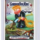 "2016 GARBAGE PAIL KIDS disg-RACE ""DRAIN THE SWAMP DONALD"" #78 LIMITED EDITION"
