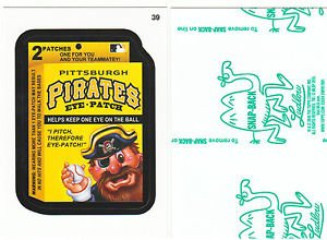 """2016 WACKY PACKAGES BASEBALL SERIES1 GREEN LUDLOW """"PIRATES EYE-PATCH"""" #39"""
