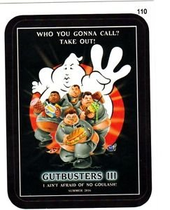 "2015 WACKY PACKAGES SERIES 1 ""GUTBUSTERS III"" #110 STICKER! NM"