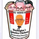 "2017 WACKY PACKAGES TRUMPOCRACY 1ST 100 DAYS ""COLONOL"" BERNIE SANDERS"" IN STOCK"