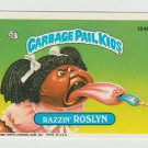 "1986 GARBAGE PAIL KIDS ORIGINAL 5th SERIES ""RAZZIN'ROSLYN"" #194b  NM"