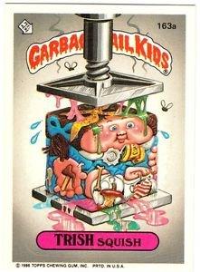 "1986 GARBAGE PAIL KIDS ORIGINAL 4TH SERIES ""TRISH SQUISH"" #163a STICKER CARD"