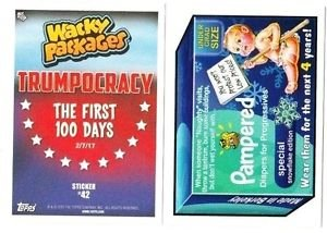 """2017 WACKY PACKAGES/GPK TRUMPOCRACY 1ST 100 DAYS """"PAMPERED"""" #42 IN STOCK"""
