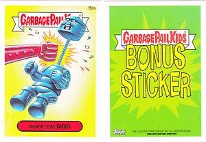 "2015 GARBAGE PAIL KIDS SERIES 1  ""ROCK'EM ROD"" B2a BONUS STICKER CARD"