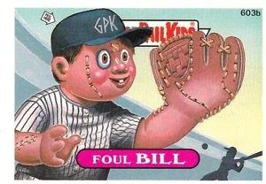 "1988 GARBAGE PAIL KIDS ORIGINAL 15th SERIES ""FOUL BILL"" #603b NDC NM"