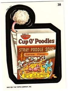 """WACKY PACKAGES 1991 SERIES """"CUP O' POODLES"""" #38 STICKER CARD"""