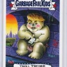 "2016 GARBAGE PAIL KIDS disg-RACE ""TROLL TRUMP"" #72 LIMITED EDITION"