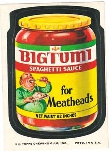 "1974 WACKY PACKAGES ORIGINAL 10TH SERIES ""BIG TUMI SPAGHETTI SAUCE"" STICKER"