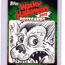 "2012 WACKY PACKAGES POSTCARDS HALLOWEEN SERIES ""SKETCH"" by SMOKIN JOE"