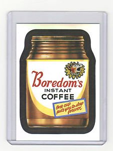 "2014 WACKY PACKAGES CHROME SERIES 1 ""BOREDOM'S COFFEE"" #1 REFRACTOR CARD"