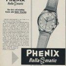 1953 Phenix Watch Company Switzerland Phenix Rollamatic 1953 Swiss Ad Suisse Advert