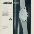 Alpina Watch Company Bienne Switzerland 1963 Swiss Ad Suisse Horlogerie Advert