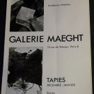 Chillida and  Tapies Vintage 1968 Art Exhibition Ad Galerie Maeght, Paris