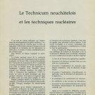 Le Technicum Neuchatelois et Techniques Nucleaires 1959 Swiss Magazine Article
