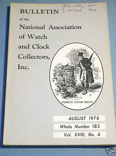 NAWCC #183 August 1976 National Watch & Clock Collectors Bulletin Horology Horlogerie