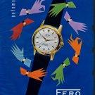 1958 Fero Watch Company Feldmann & Co. Wolfwil Soleure Switzerland 1958 Swiss Ad Suisse Advert
