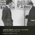 Joseph Beuys Just Hit the Mark 2004 Art Exhibition Ad Advert