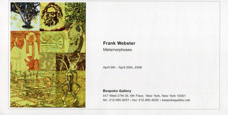 Frank Webster Metamorphoses 2006 Art Exhibition Ad Advert