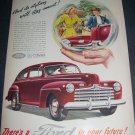 Original 1945 Ford Automobiles There's a Ford in Your Future Vintage 1940's Ford Car Ad Advert