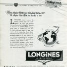 Vintage 1950 Longines Watch Company Trace Their History to 1832 Swiss Print Ad Publicite Suisse