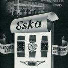 Vintage 1940 Eska Watch Company S Kocher & Co Grenchen Swiss Print Ad Publicite Suisse Montres