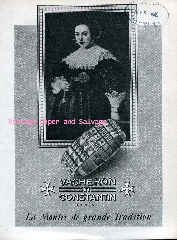 Vintage 1945 Vacheron Constantin Watch Company La Montre de Grande Tradition Swiss Ad Suisse