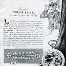 Vintage 1952 Vacheron Constantin Watch Company L'Heure Exacte Swiss Ad Advert Suisse Switzerland