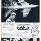 Roamer Watch Co Major Francis Liardon Aero Stunt Pilot Aerobatics Lockheed Vintage 1960 Swiss Ad