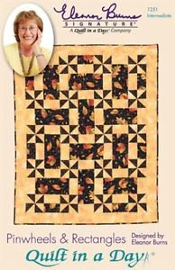 Quilt in a Day Quilt Pattern Pinwheels & Rectangle Eleanor Burns New Store Stock