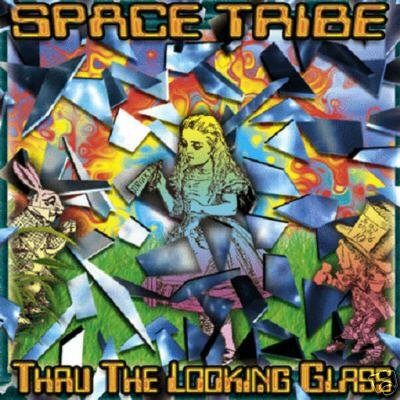 SPACE TRIBE THRU THROUGH THE LOOKING GLASS TRANCE CD