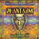 FILL YOUR HEAD WITH PHANTASM 5 FIVE GOA PSY-TRANCE CD