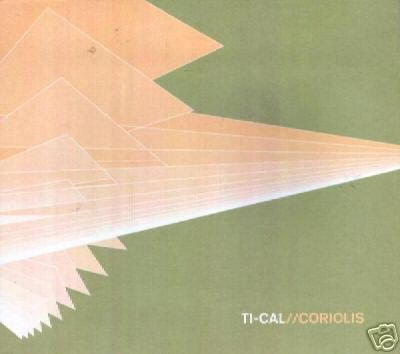 TI CAL TI-CAL COLIORIS RARE OOP AMBIENT CHILL CD