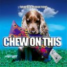CHEW ON THIS OCELOT PENTA METALLAXIS PARA HALU CD