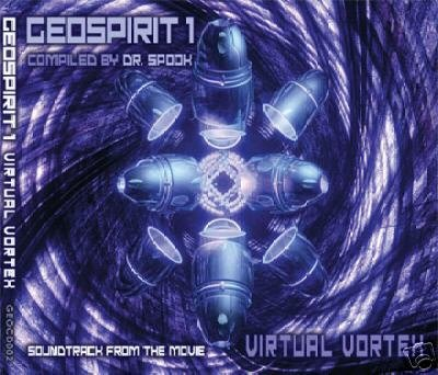 DR SPOOK PRESENTS GEOSPIRIT VOLUME 1 VIRTUAL VORTEX CD