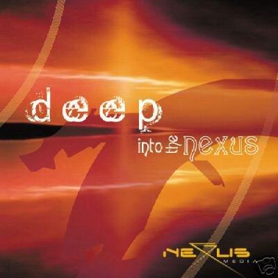 DEEP INTO THE NEXUS RARE OOP PSY-TRANCE COLLECTORS CD