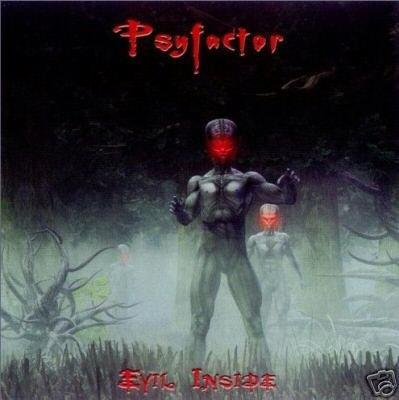 PSYFACTOR EVIL INSIDE GERMAN DARK PSY-TRANCE CD