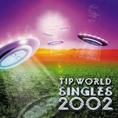 TIPWORLD TIP WORLD SINGLES 2002 V RARE OOP TRANCE CD
