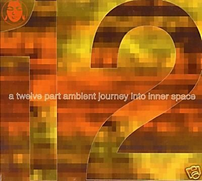 A 12 TWELVE PART AMBIENT JOURNEY INTO INNER SPACE CD