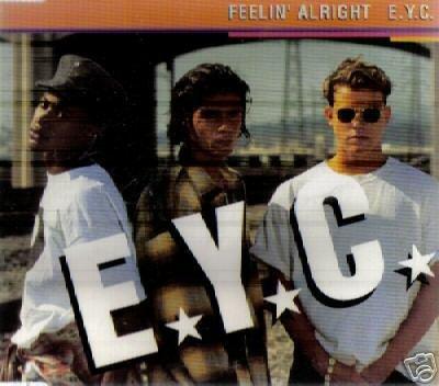 E.Y.C. EYC FEELIN' ALRIGHT CD NEW SAME DAY DISPATCH