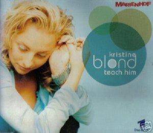 KRISTINE BLOND TEACH HIM RARE GHEESPOT MIXES CD IMPORT